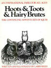 Hoots and Toots and Hairy Brutes : The Continuing
