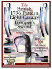 THE BRITISH NAPOLEONIC 1796 PATTERN LIGHT CAVALRY TROOPERS SWORD BOOKLET
