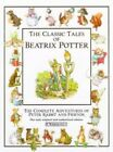 The Classic Tales of Beatrix Potter the 23 Original Peter Rabbit Books by Beatr