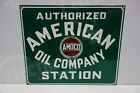 AMOCO AUTHORIZED AMERICAN OIL COMPANY STATION BAKED ENAMEL 10