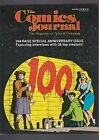 THE COMICS JOURNALNUMBER 100SPECIAL ANNIVERSARY ISSUE1985