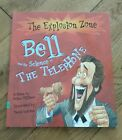 Bell and the Science of the Telephone Explosion Zone NEW Sonlight Core E