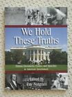 Notgrass We Hold These Truths Exploring Government Companion Student Book 2008