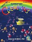 Real Science 4 Kids Focus on Elementary Chemistry Student Textbook sonlight