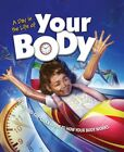 A Day in the Life of Your Body: An Around-the-Cloc