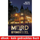 eBook-Download (EPUB) ★ Ingrid Schmitz: Mord im Krimihotel