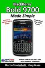 BlackBerry Bold 9700 Made Simple A simple guide b