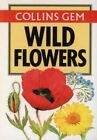 Wild Flowers Collins Gem Gem Nature Guides by Fitter R S R Paperback The