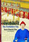 The Forbidden City: Heart of Imperial China (New... by Dominique Morel Paperback