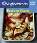 Weight Watchers Mini Series Best Ever Chicken by Weight Watchers Book The Fast