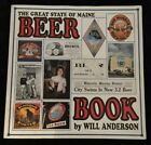 THE GREAT STATE OF MAINE BEER SIGNED by Author Will Anderson