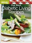 Better Homes and Gardens Diabetic Living Our Best