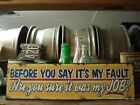 METAL BEFORE SAY MY FAULT SIGN humor funny advertising long job word yellow blue