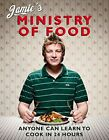 Jamies Ministry of Food Anyone Can Learn to Cook  by Oliver Jamie Hardback