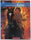 Changes for Kaya: A Story of Courage (American Gir