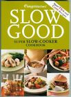 B0012RPCOO Weight Watchers Slow Good Super Slow Cooker Cookbook