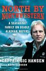 B004IEA4DC North by Northwestern: A Seafaring Family on Deadly Alaskan Waters