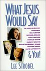 B005K609HS What Jesus Would Say: To Rush Limbaugh, Madonna, Bill Clinton, Micha
