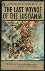B0007FJ2CK The last voyage of the Lusitania: A true tale of disaster at sea (Po