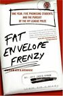 B002FL5EFS Fat Envelope Frenzy: One Year, Five Promising Students, and the Purs