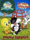 B0055NKIE0 Hic - Hic - Hiccup ! (FUNNY FRIENDS , BABY LOONEY TUNES)