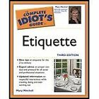 B008CM9WY8 Complete Idiots Guide to Etiquette (3rd, 05) by Mitchell, Mary [Pap