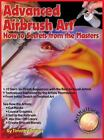 Advanced Airbrush Art by Timothy Remus 2015 Hardcover
