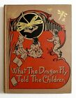 Antique 1896 Victorian Childrens WHAT THE DRAGON FLY TOLD THE CHILDREN Coursen