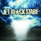 New: Jet Black Stare: In This Life  Audio CD
