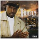 Raw from Da Jaw [PA] * by T-Nutty (CD, Aug-2008, Black Armor)