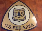 US Forest Service Department of Agriculture Metal Sign Fee Area