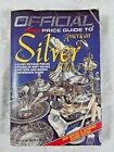 THE OFFICIAL 1983 PRICE GUIDE TO AMERICAN SILVER, THIRD EDITION #AU317