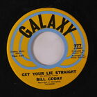 BILL CODAY: Get Your Lie Straight / You're Gonna Want Me 45 Soul
