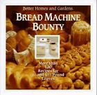 NEW Better Homes and Gardens Bread Machine Bounty