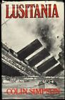 Lusitania by Simpson, Colin Hardback Book The Fast Free Shipping