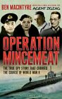 Operation Mincemeat: The True Spy Story That Chan... by Macintyre, Ben Paperback