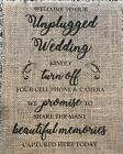 Primitive Unplugged Wedding Rustic Country Barn Burlap Banner Panel Sign 8