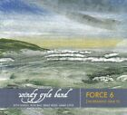 Windy Gyle Band - Force 6 [increasing Gale 9] - Windy Gyle Band CD V2VG The Fast
