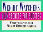 Weight Watchers 101 Secrets for Success Weight Loss Tips From Weight Watchers L