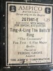AMPICO Player Piano Roll #207981E TING-A-LING THE BELL'LL RING - PB Ferdie Grofe