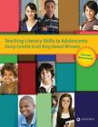 Teaching Literacy Skills to Adolescents Using Coretta Scott King Award Winners C