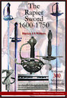 THE RAPIER SWORD 1600-1750 - BRAND NEW FULL COLOR BOOKLET FOR SWORD COLLECTORS