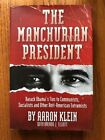 The Manchurian President Barack Obama by Aaron Klein Signed Copy HCDJ