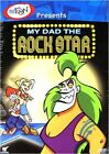 My Dad the Rock Star Canadian Release New DVD