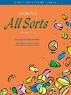 Trumpet All Sorts: Grades 1-3 (Trinity Repertoire Library) by Calland, D ed. The