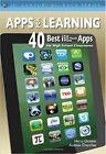 Apps For Learning: 40 Best Ipad Ipod Touch Iphone Apps For High School Classroom