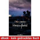 eBook-Download (EPUB) ★ Karla Weller: Diagnose Herzinfarkt