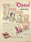 1952 LIBBEY CIRCUS GLASSES Hostess Sets Promo Print Ad BETTY HUTTON