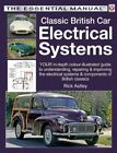 Classic British Car Electrical Systems Your Guide  by Astley Rick Paperback