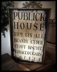 Handmade Heavily Distressed And Framed Sign-Advertising Publick House, EAAM